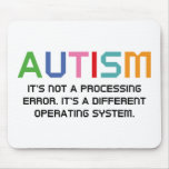 Autism Operating System Mouse Pad