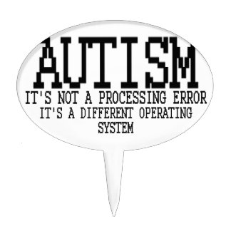 Autism Operating System '.png Cake Topper