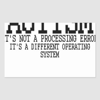 Autism Operating System '.png Rectangular Sticker