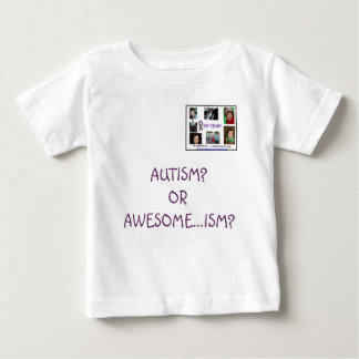 AUTISM? OR AWESOME...ISM? T-SHIRT