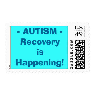 AUTISM ... Recovery is Happening! Postage