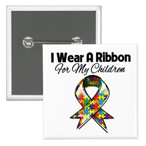 Autism Ribbon For My Children Pins