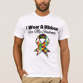 Autism Ribbon For My Students T-Shirt