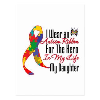 Autism Ribbon Hero in My Life My Daughter Postcard