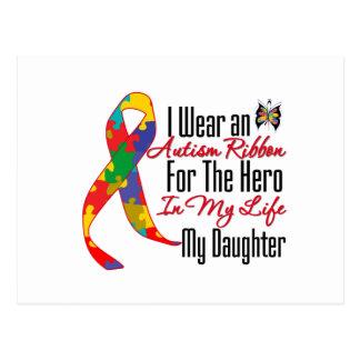 Autism Ribbon Hero in My Life My Daughter Post Card