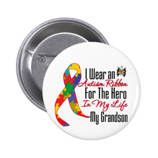 Autism Ribbon Hero in My Life My Grandson Pinback Button