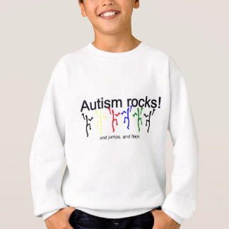 Autism rocks! sweatshirt