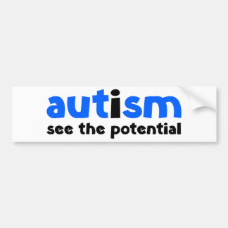 Autism - See The Potential Bumper Sticker