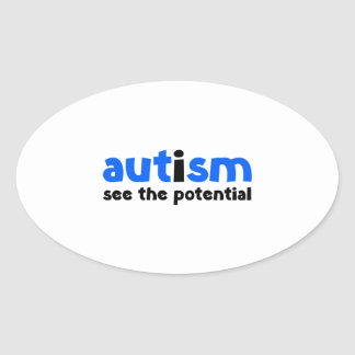 Autism - See The Potential Oval Sticker