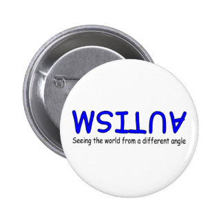 Autism Seeing The World From A Different Angle Pinback Button