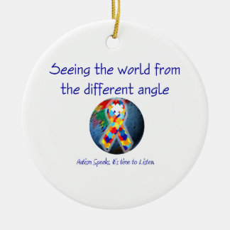 Autism Seeing the world from the different angle Ceramic Ornament