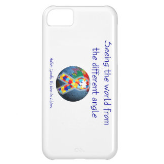 Autism Seeing the world from the different angle Cover For iPhone 5C