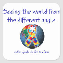 Autism Seeing the world from the different angle Square Sticker