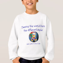 Autism Seeing the world from the different angle Sweatshirt