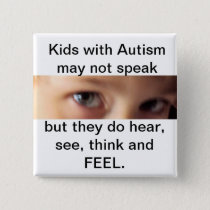 autism speak,hear,think and feel button