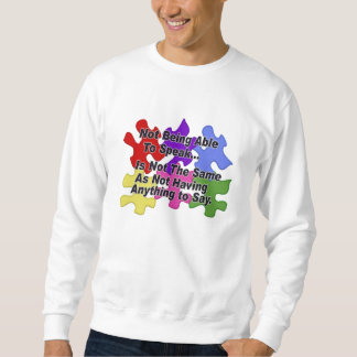 Autism Speaking Sweatshirt