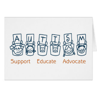 Autism: Support Educate Advocate Card