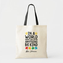 Autism Teacher Be Kind Personalized Tote Bag