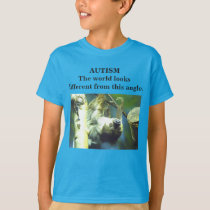 Autism - The world looks different from this angle T-Shirt