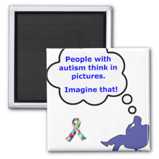 Autism/Think in Pictures 2 Inch Square Magnet