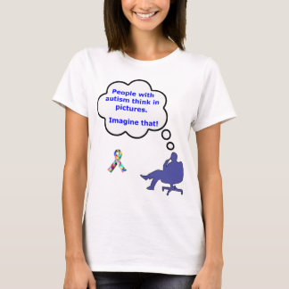 Autism/Think in Pictures T-Shirt