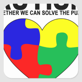Autism - Together we can solve the puzzle T-Shirt. Square Sticker