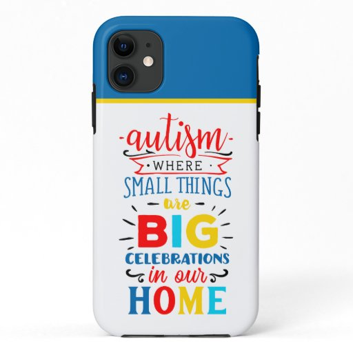 Autism- Tough Apple iPhone 11 Case