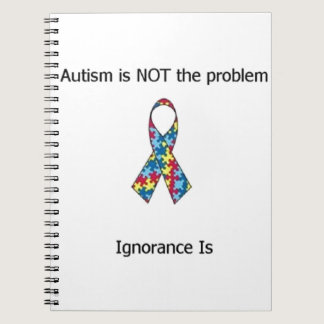 Autism vs Ignorance Notebook