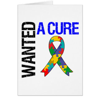 Autism Wanted A Cure Greeting Cards