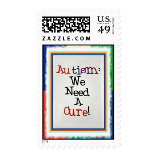 Autism: We Need A Cure! Postage
