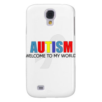 AUTISM WELCOME TO MY WORLD SAMSUNG GALAXY S4 COVER