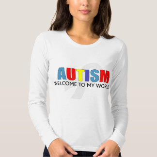 Autism welcome to my world T-Shirt