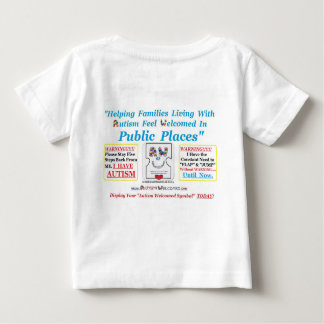 Autism Welcomed created for Kids with Autism Baby T-Shirt
