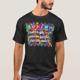 Autism What's Your Excuse T-Shirt