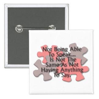 """Autismo: "" Botón de discurso del rompecabezas Pins"