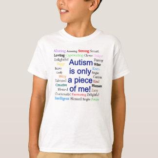 Autismo solamente un pedazo de mí camiseta