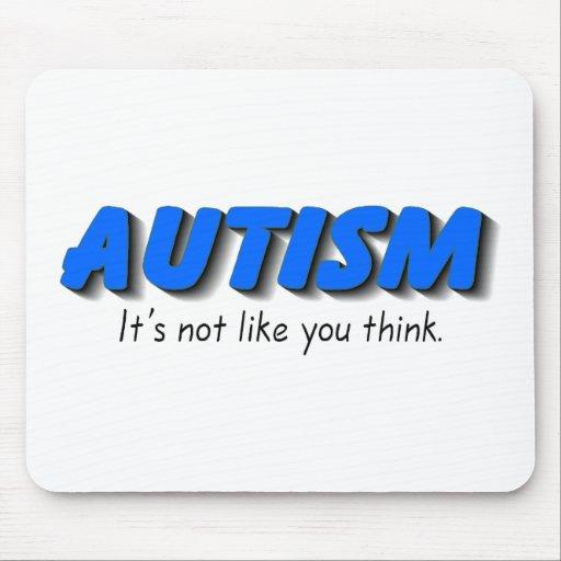 Autismo su no gusto que usted piensa (el azul) tapetes de ratón