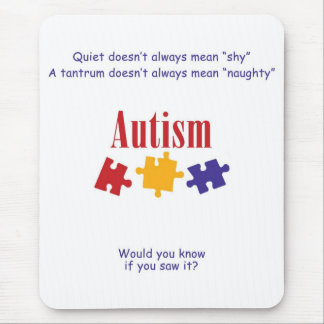 ¿AUTISMO - usted sabría si usted lo vio? Mousepad