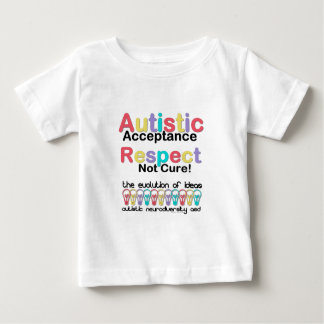 Autistic Acceptance Respect Not Cure Baby T-Shirt