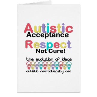 Autistic Acceptance Respect Not Cure Card