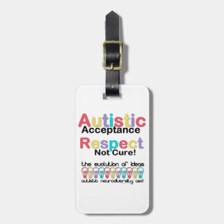 Autistic Acceptance Respect Not Cure Luggage Tag