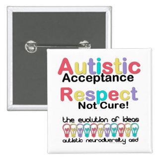 Autistic Acceptance Respect Not Cure Pinback Button