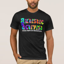 Autistic Activist (Color) Shirts