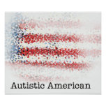 Autistic American Poster