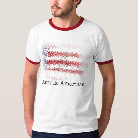 Autistic American T-Shirt