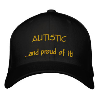 Autistic and Proud Hat Embroidered Hat