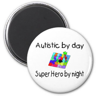 Autistic By Day Super Hero By Night 2 Inch Round Magnet