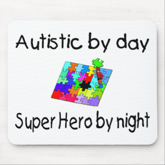 Autistic By Day Super Hero By Night Mouse Pad