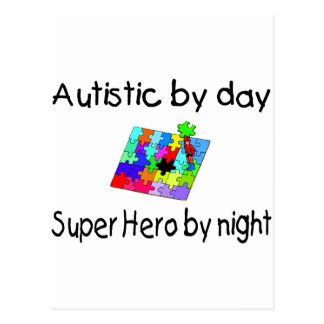 Autistic By Day Super Hero By Night Postcard