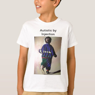 Autistic by Injection T-Shirt